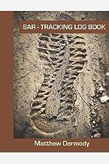SAR-Tracking Log Book Paperback