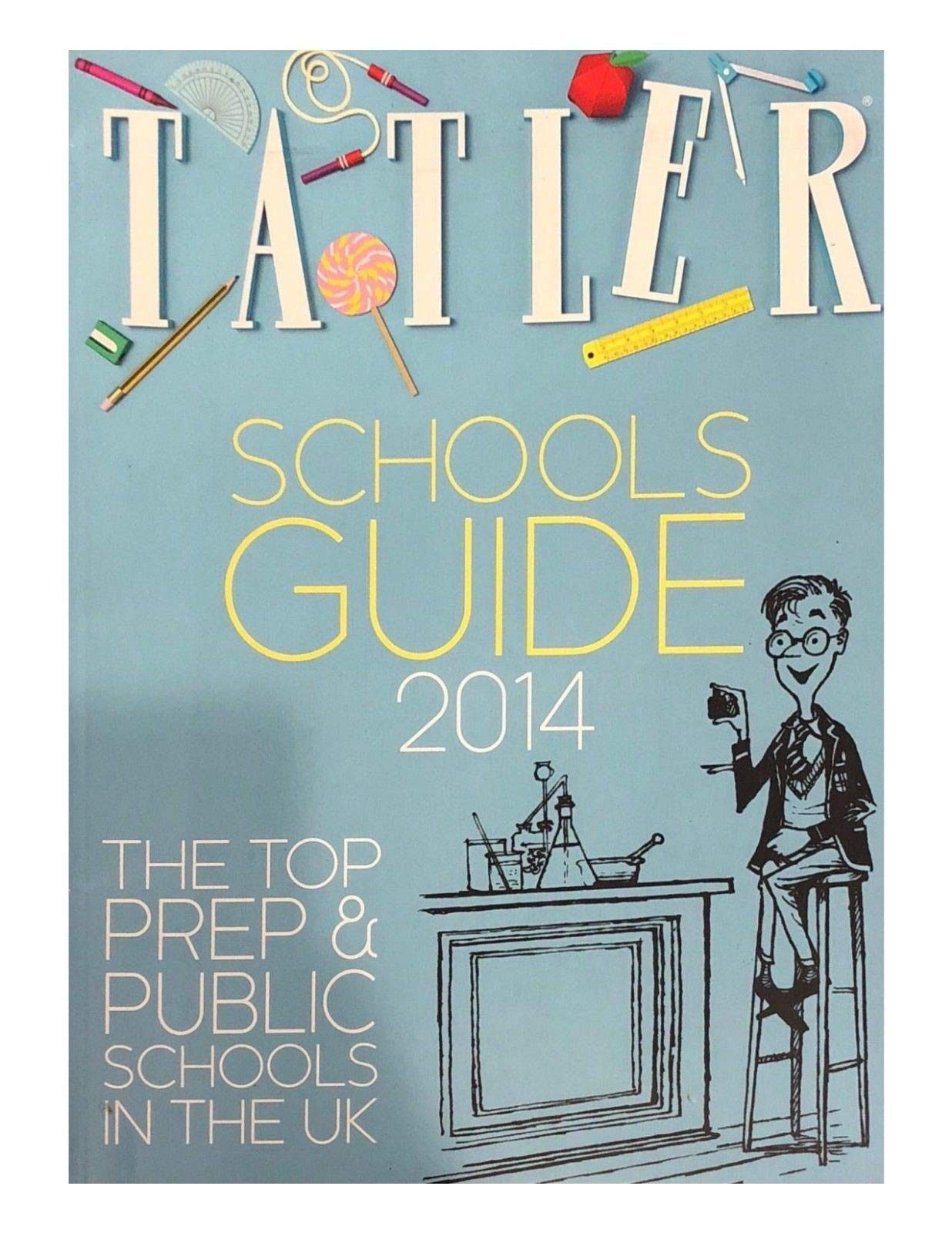 TATLER MAGAZINE, SCHOOL GUIDE 2014