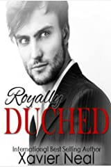 Royally Duched: (Duched #2) Kindle Edition