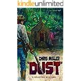 DUST (Splatter Western Book 3)