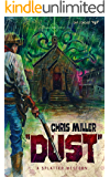 DUST (Splatter Western Book 3)