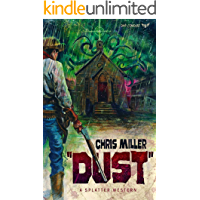 DUST (Splatter Western Book 3) book cover