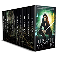 Urban Mythic Box Set: Eleven Novels of Adventure and Romance, featuring Norse and Greek Gods, Demons and Djinn, Angels…