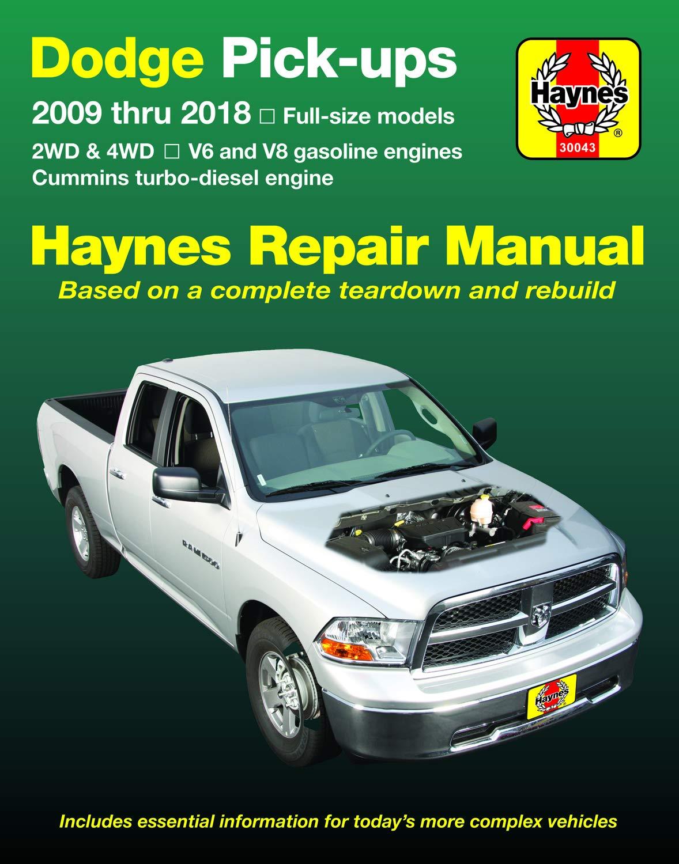 Dodge V6 V8 Gas Cummins Turbo Diesel Pick Ups 09 18 Haynes Repair Manual Does Not Include 2009 Fleet Models With The 5 9l Diesel Engine Or The 3 0l V6 Diesel Engine Haynes Automotive