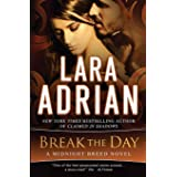 Break the Day: A Midnight Breed Novel