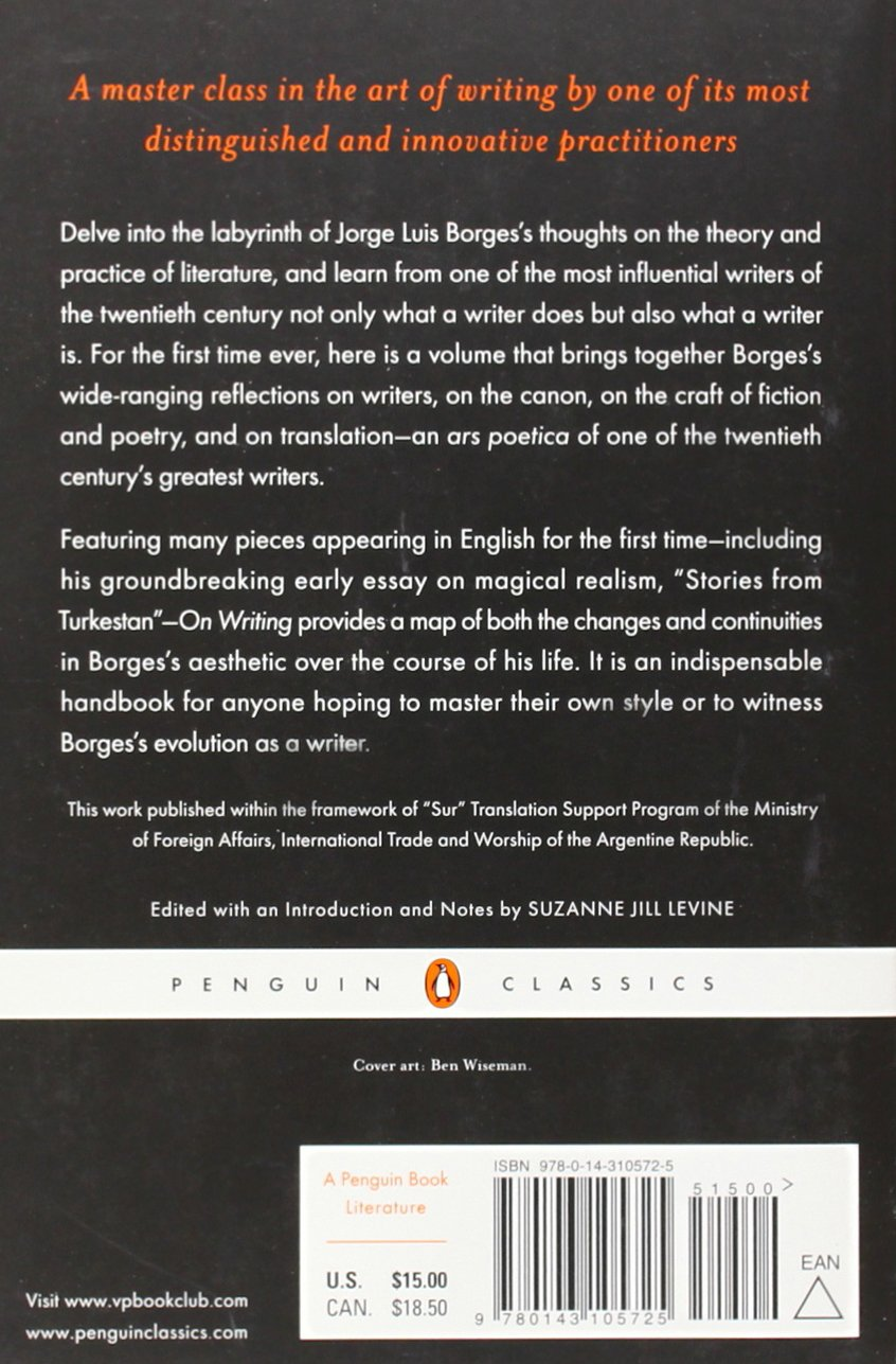 com on writing penguin classics jorge com on writing penguin classics 9780143105725 jorge luis borges suzanne jill levine books