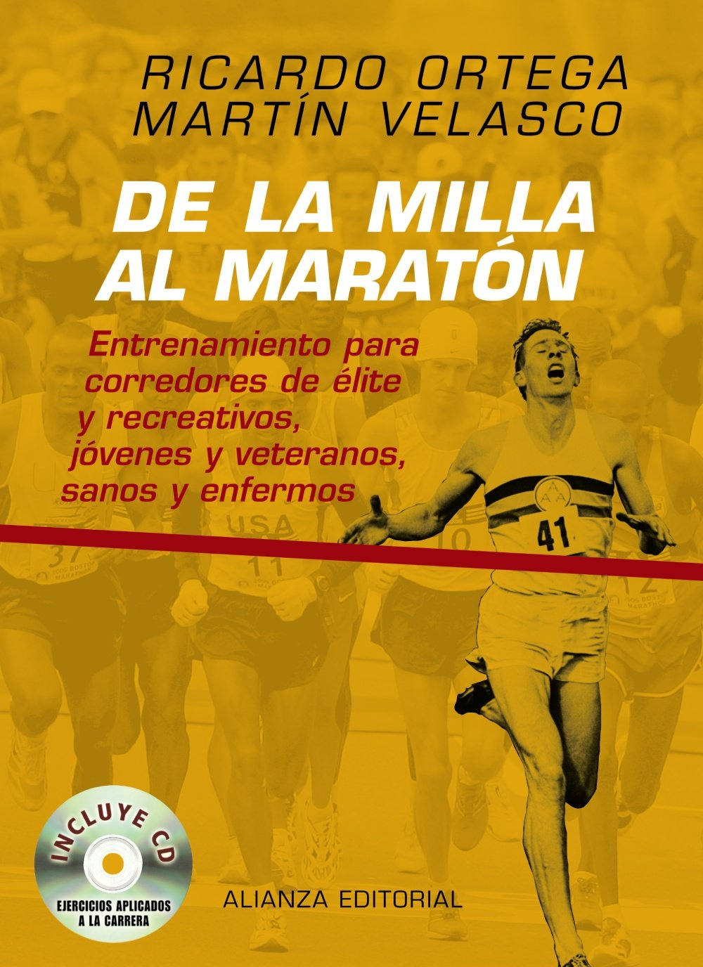 De la milla al maratón/ From Mile to the Marathon ...