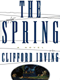 THE SPRING -- A Legal Thriller: Clifford Irving's Legal Novels, Book 3