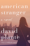 American Stranger: A Novel