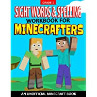 Sight Words and Spelling Workbook For Minecrafters: Grade 1: Educational Minecraft Activity & Coloring Book for Kids…