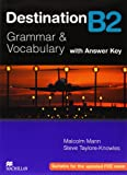 Destination B2. Grammar and vocabulary. Student's book. With key. Per le Scuole superiori
