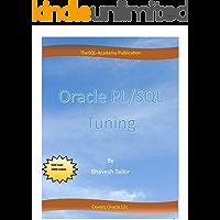 Oracle PL/SQL Tuning: Oracle PL/SQL