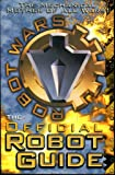 """Robot Wars"": The First Official Robot Guide Book"