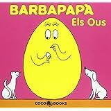 Barbapapà. Els ous (BARBAPAPÁ)