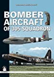 Bomber Aircraft of 305 Squadron (White)