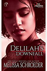 Delilah's Downfall (Texas Temptations) Paperback