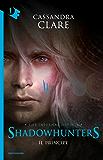 Shadowhunters. Le origini - Il principe (Chrysalide)