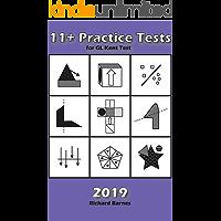 11+ Practice Tests 2019: for GL Kent Test