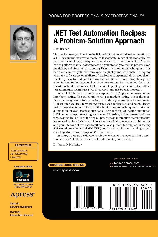 .NET Test Automation Recipes: A Problem-Solution Approach
