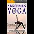 Abnehmen mit Yoga Abnehmen, Stoffwechsel beschleunigen und Fett verbrennen mit Yoga für Anfänger