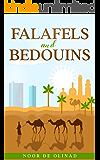 Falafels and Bedouins: A holiday travel memoir of Israel and Jordan