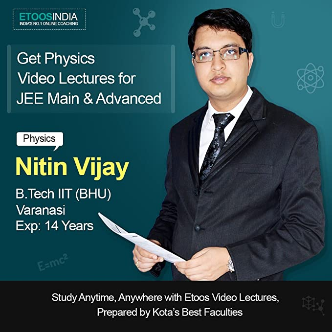 ETOOSINDIA Complete Physics Video Lectures for JEE Main & Advanced by NV Sir