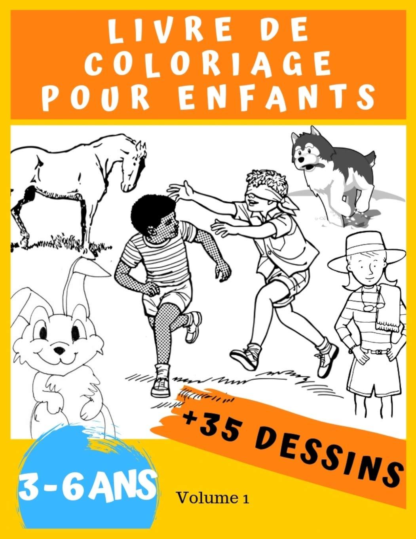 Livre De Coloriage Pour Enfants 3 6 Ans Avec De 35 Dessins A Colorier Un Livre De Jeux Et De Creation Pour Les Petits Livres De Coloriage Pour Livres Pour Les