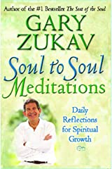 Soul to Soul Meditations: Daily Reflections for Spiritual Growth Kindle Edition