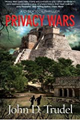 Privacy Wars: A Cybertech Thriller Kindle Edition