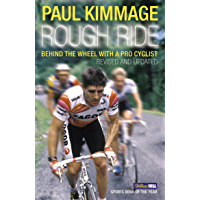 Rough Ride: Behind the Wheel with a Pro Cyclist (English Edition)