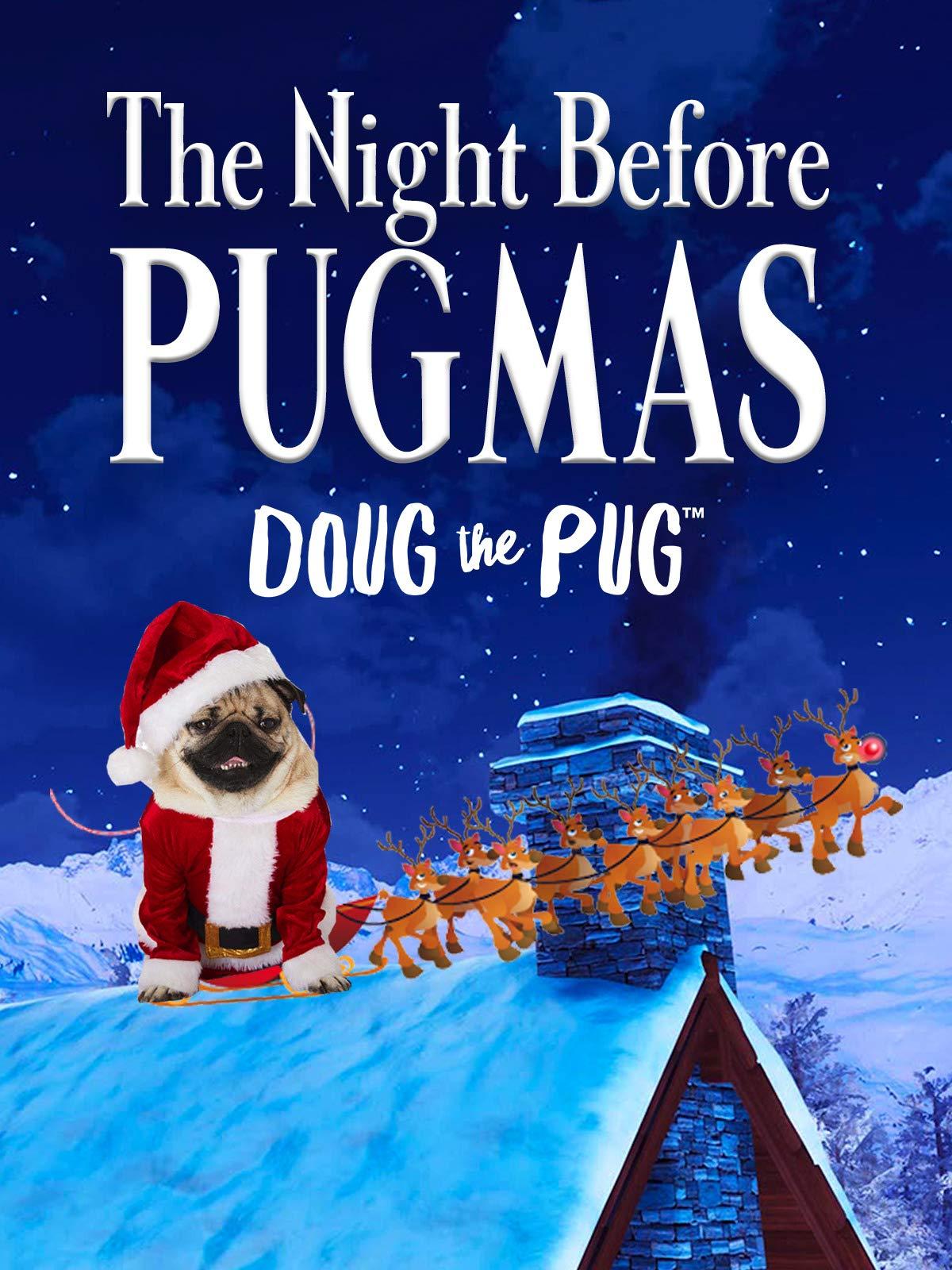 The Night Before Pugmas