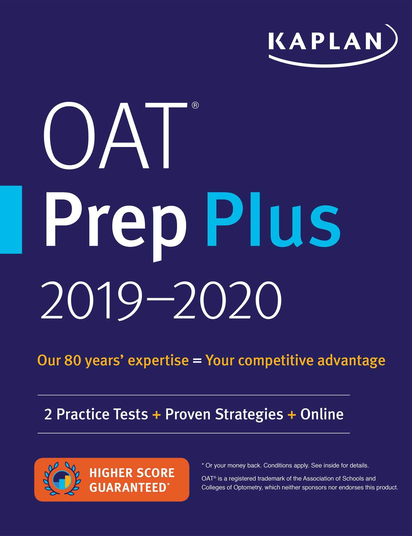 OAT Prep Plus 2019-2020: 2 Practice Tests + Proven Strategies + Online (Kaplan Test Prep) by Kaplan Publishing