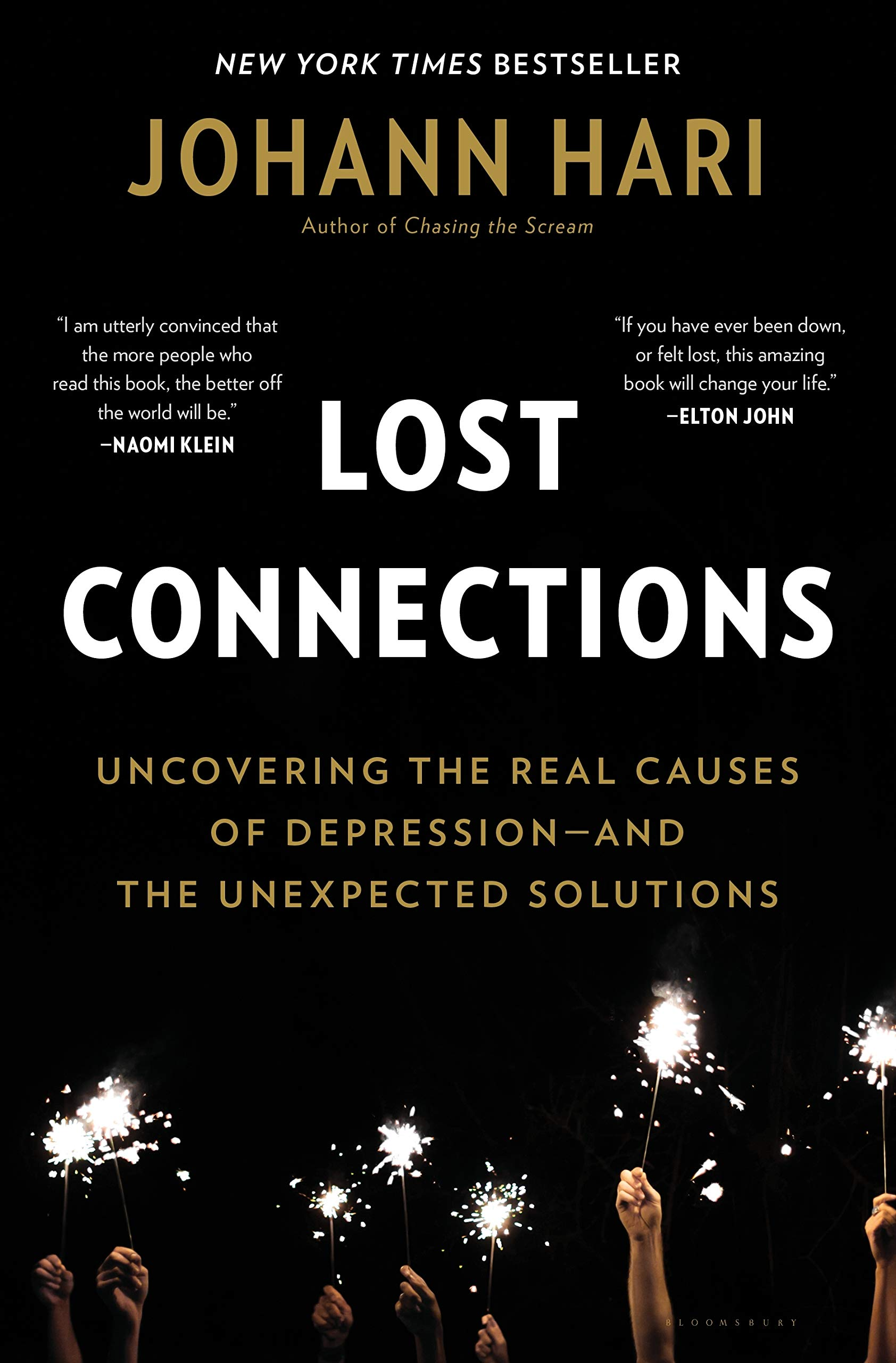 Lost Connections: Why You're Depressed and How to Find Hope: Hari, Johann:  9781632868305: Amazon.com: Books