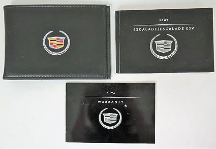 amazon com 2003 cadillac escalade escalade esv owners manual rh amazon com 2003 cadillac sls owners manual 2007 cadillac owners manual