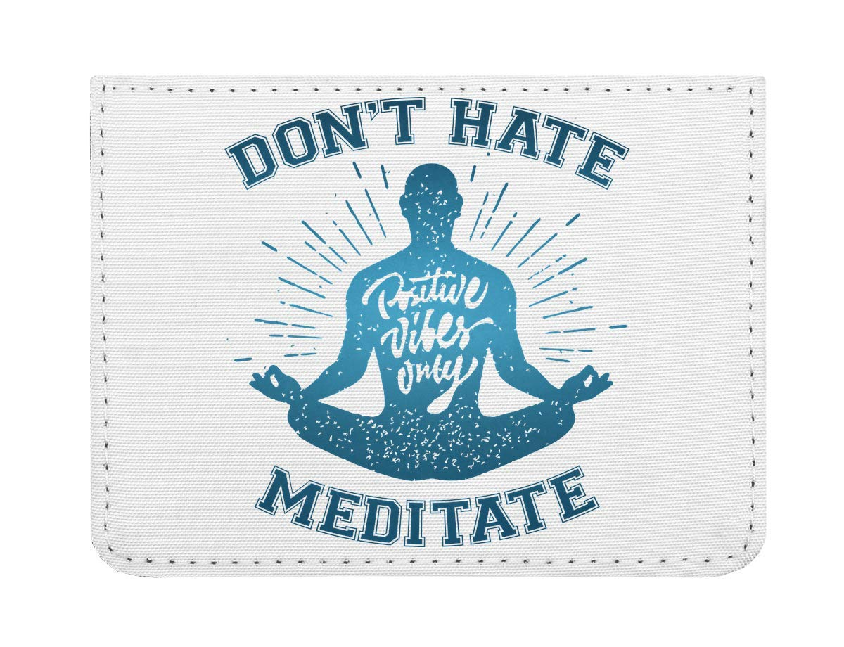 Dont Hate Meditate Cool Phrases Collection Funny Words Yoga ...