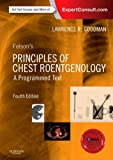Felson's Principles of Chest Roentgenology, A Programmed Text, 4e (Goodman, Felson's Principles of Chest Roentgenology)