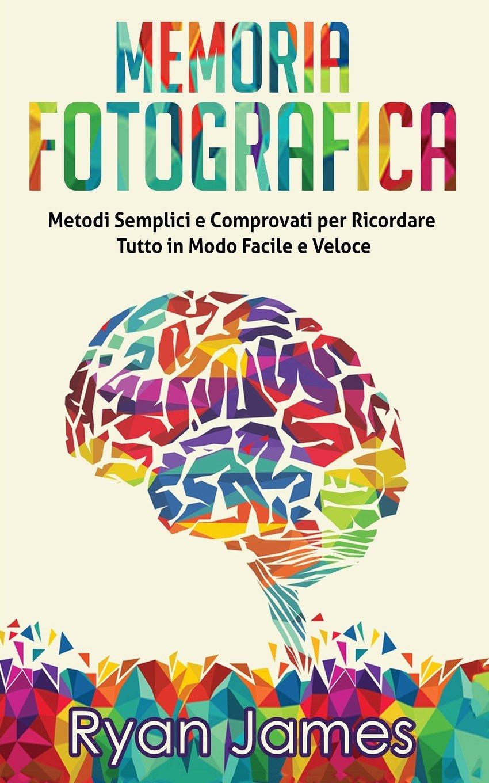 : Memoria Fotografica: Metodi Semplici e