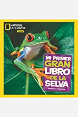 Mi primer gran libro de la selva (NG KIDS) (Spanish Edition) Kindle Edition