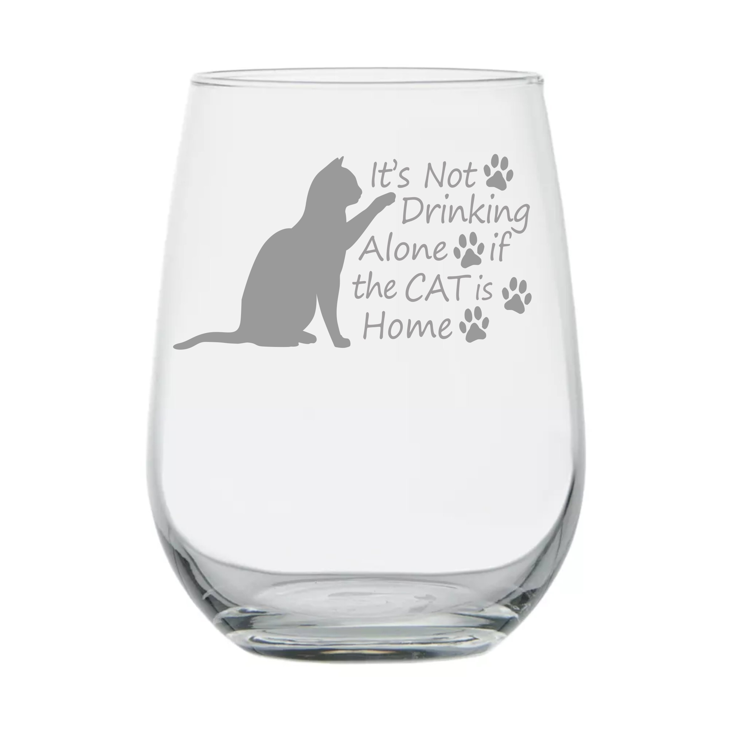 Cat Lover Gifts ★ It's Not Drinking Alone If The Cat Is Home ★ 17 oz Dishwasher Safe ★ Wine Gifts ★ Crazy Cat Lady ★ Gift for Women ★ Mom ★ Birthday Glass ★ Funny ★ Couples Anniversary ★ Cat Rescue