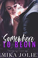 Somewhere to Begin: A Military/Navy SEAL/Runaway Bride Romance Kindle Edition