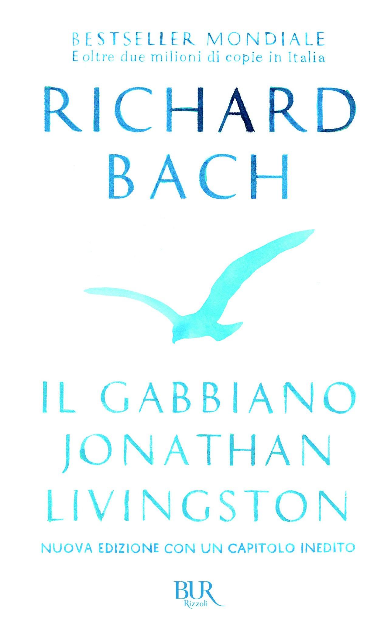 Amazon.it: Il gabbiano Jonathan Livingston - Bach, Richard, Munson...