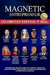 Dana- Magnetic Entrepreneur: Celebrities Keeping it Real Paperback