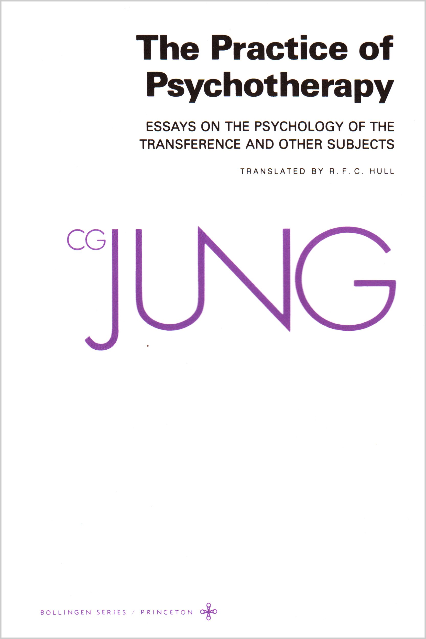 com the practice of psychotherapy essays on the com the practice of psychotherapy essays on the psychology of the transference and other subjects bollingen series 9780691018706 c g jung