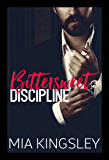 Bittersweet Discipline (Bittersweet Submission 1)