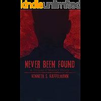 Never Been Found (Tomas O'Malley Thriller Book 1)
