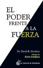 El Poder frente a la fuerza: Los determinantes ocultos del comportamiento humano