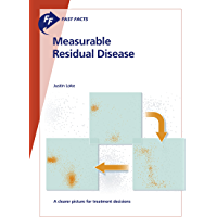 Fast Facts: Measurable Residual Disease: A clearer picture for treatment decisions (English Edition)