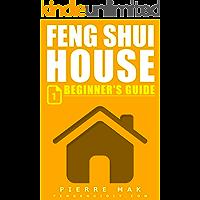 Feng Shui House: A Beginner's Guide