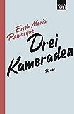 Drei Kameraden: Roman (German Edition)