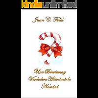 Una Brevísima y verdadera historia de la Navidad